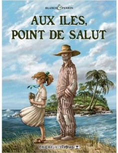 Aux îles, point de Salut