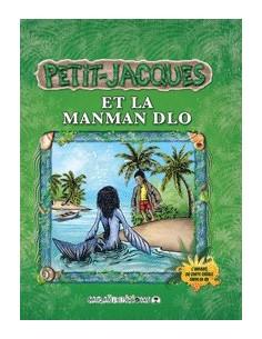 Petit-Jacques et la Manman Dlo