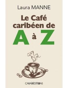 Le café caribéen de A à Z