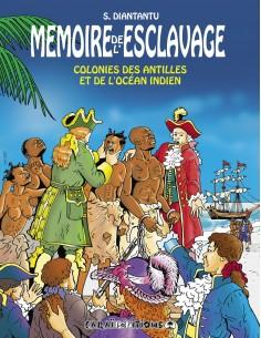 Mémoire de l'esclavage Tome...